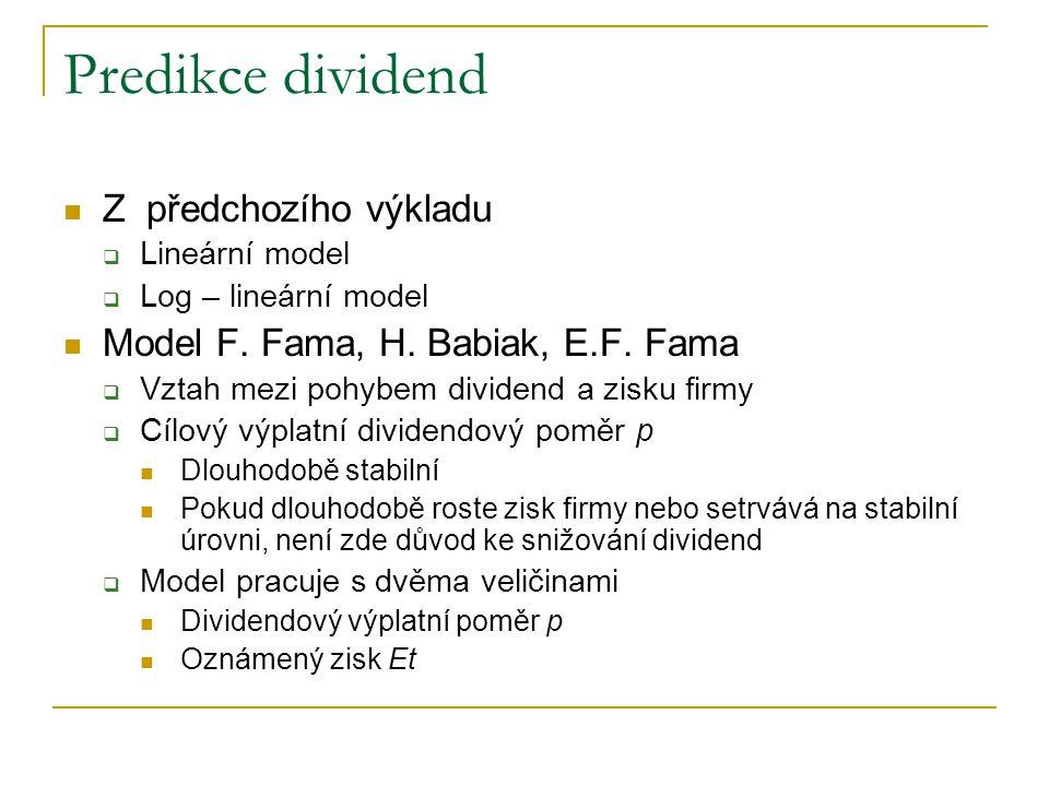 Predikce dividend Z předchozího výkladu