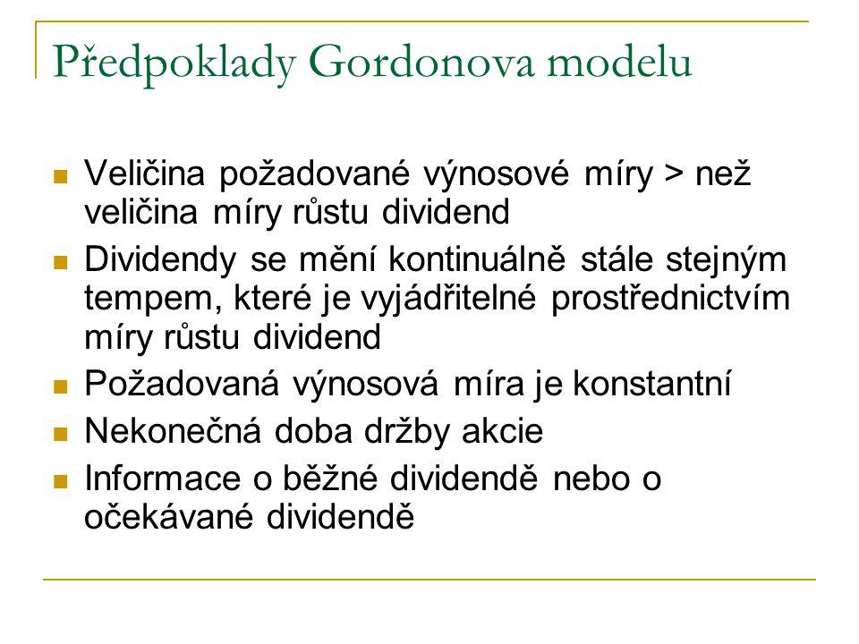 Předpoklady Gordonova modelu