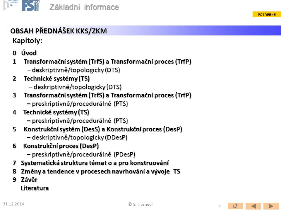 OBSAH PŘEDNÁŠEK KKS/ZKM