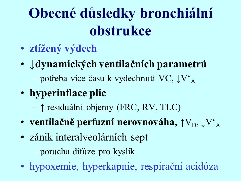 Obecné důsledky bronchiální obstrukce