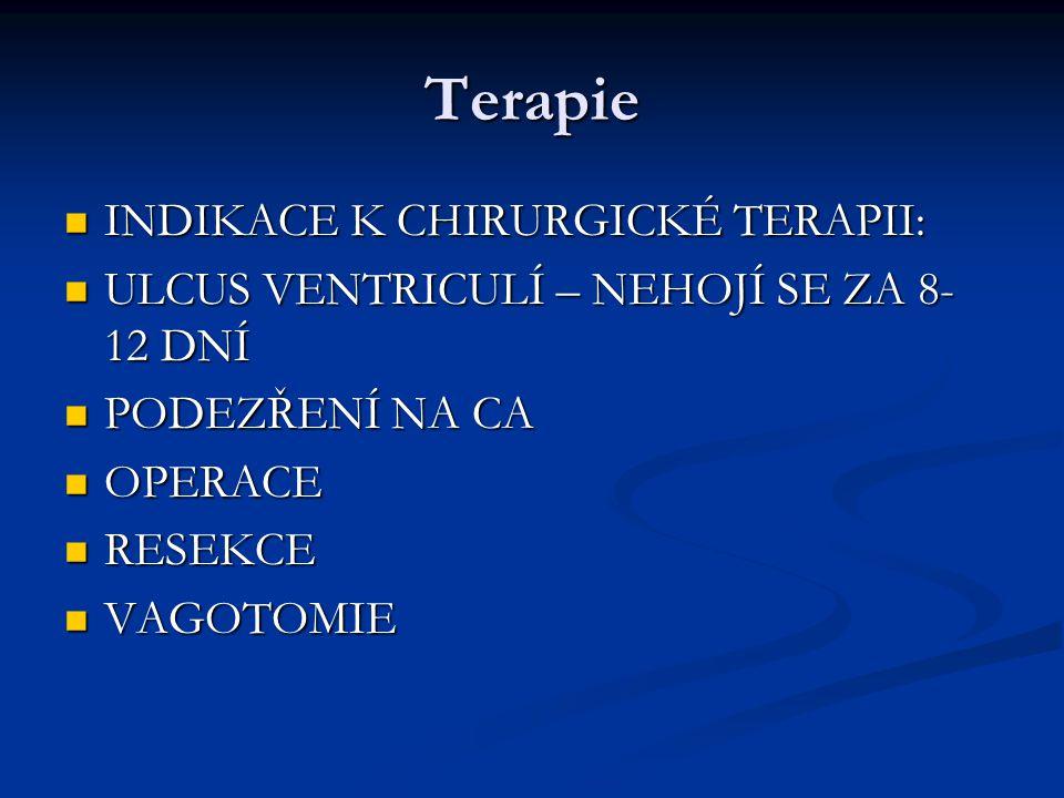 Terapie INDIKACE K CHIRURGICKÉ TERAPII: