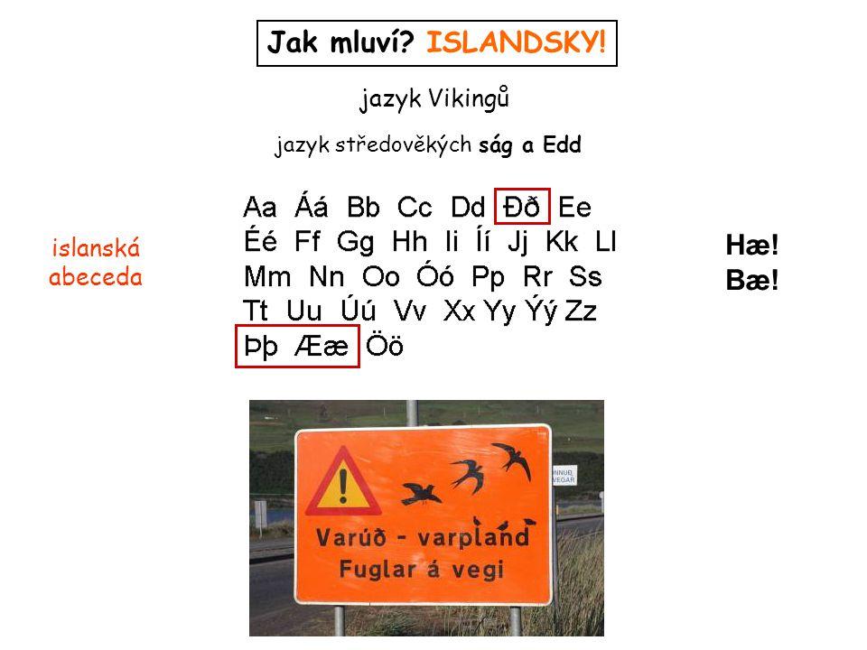 jazyk středověkých ság a Edd