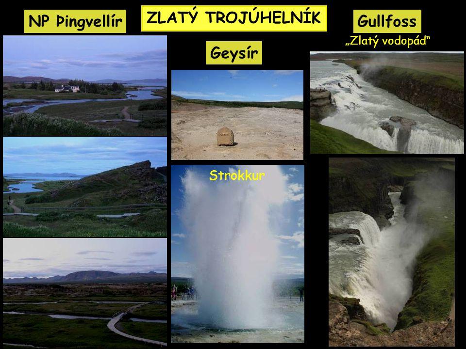 ZLATÝ TROJÚHELNÍK NP Þingvellír Gullfoss Geysír