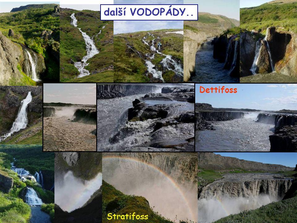 další VODOPÁDY.. Dettifoss Stratifoss