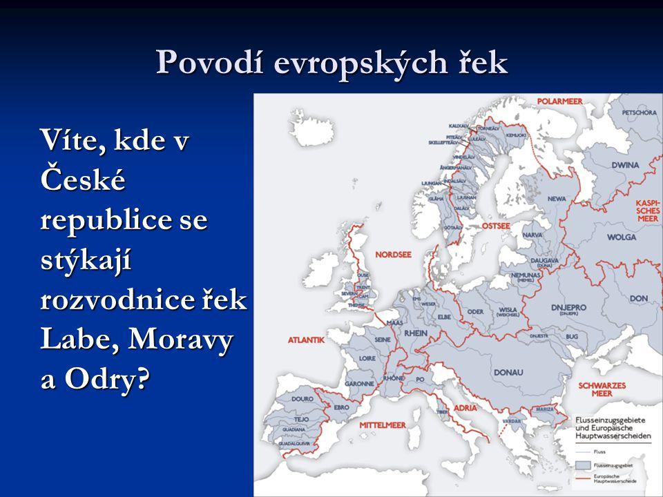 Povodí evropských řek Víte, kde v České republice se stýkají rozvodnice řek Labe, Moravy a Odry