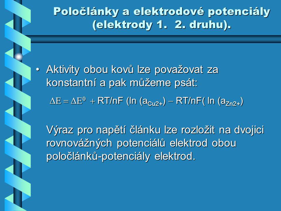 Poločlánky a elektrodové potenciály (elektrody 1. 2. druhu).