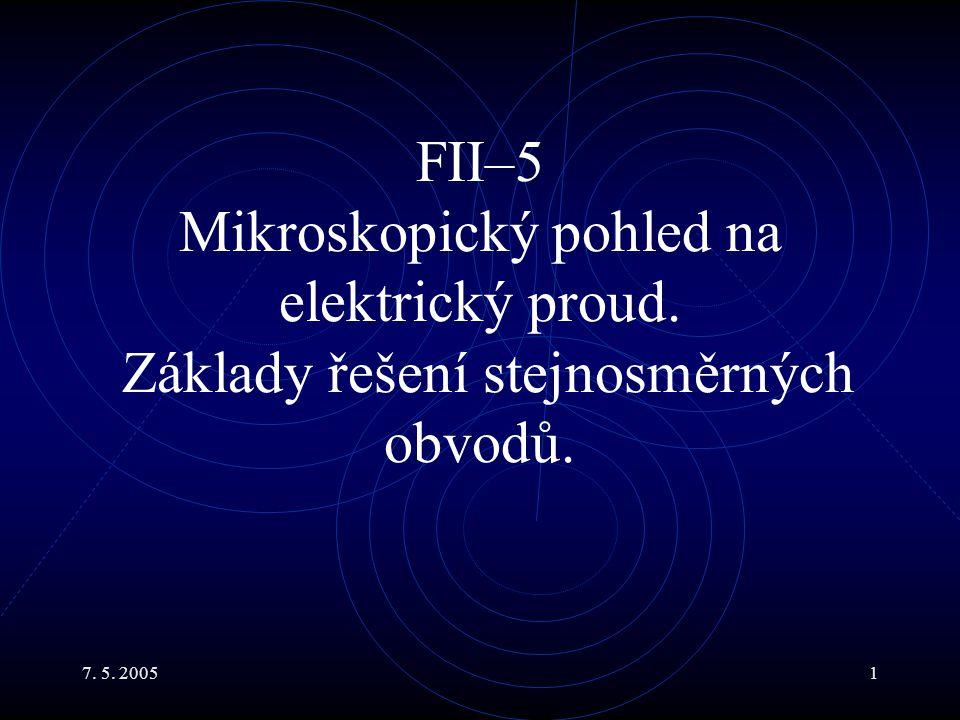 FII–5 Mikroskopický pohled na elektrický proud