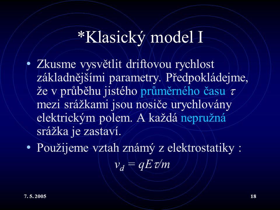 *Klasický model I
