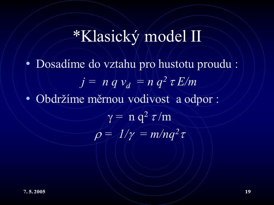 *Klasický model II Dosadíme do vztahu pro hustotu proudu :