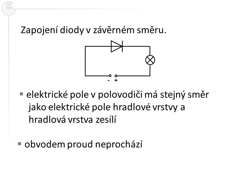 Zapojení diody v závěrném směru.