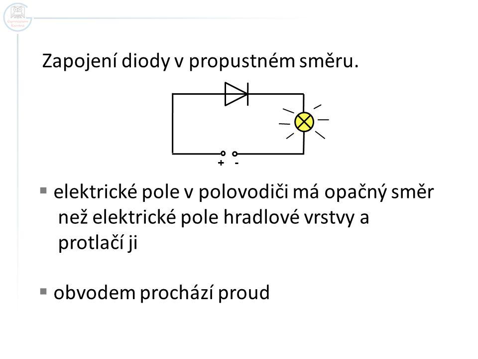 Zapojení diody v propustném směru.
