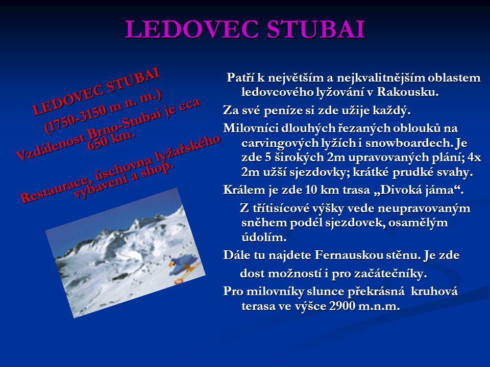 LEDOVEC STUBAI LEDOVEC STUBAI (1750-3150 m n. m.)