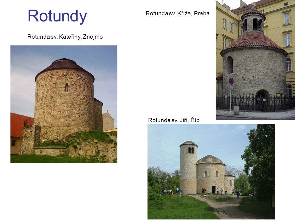 Rotundy Rotunda sv. Kříže, Praha Rotunda sv. Kateřiny, Znojmo