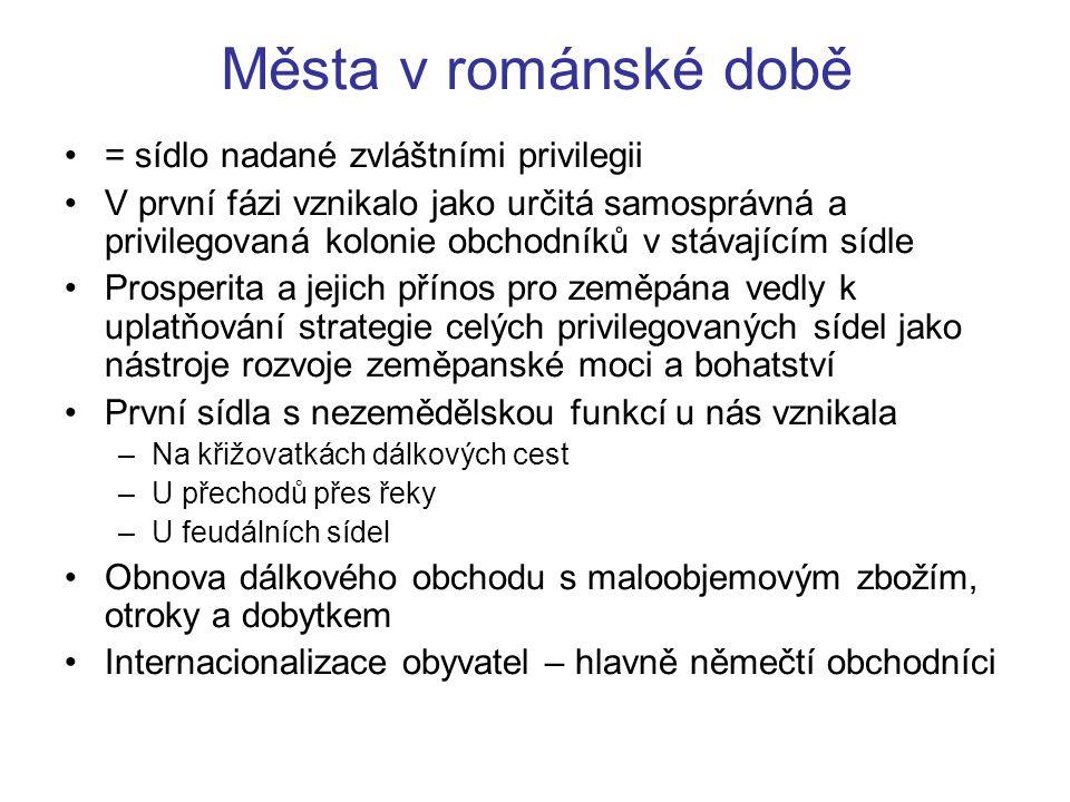 Města v románské době = sídlo nadané zvláštními privilegii