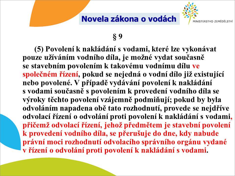 Novela zákona o vodách § 9.