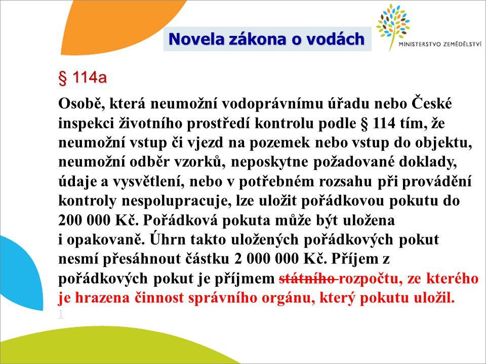 Novela zákona o vodách § 114a.