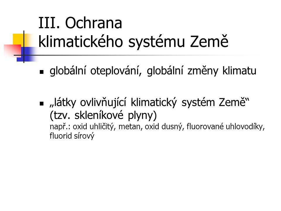 III. Ochrana klimatického systému Země