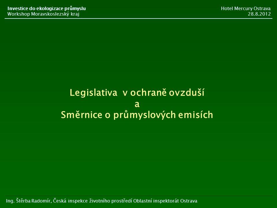 Legislativa v ochraně ovzduší Směrnice o průmyslových emisích