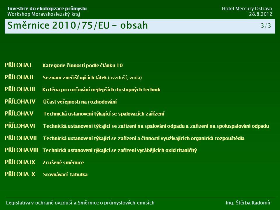 Směrnice 2010/75/EU - obsah 3/3 2/4