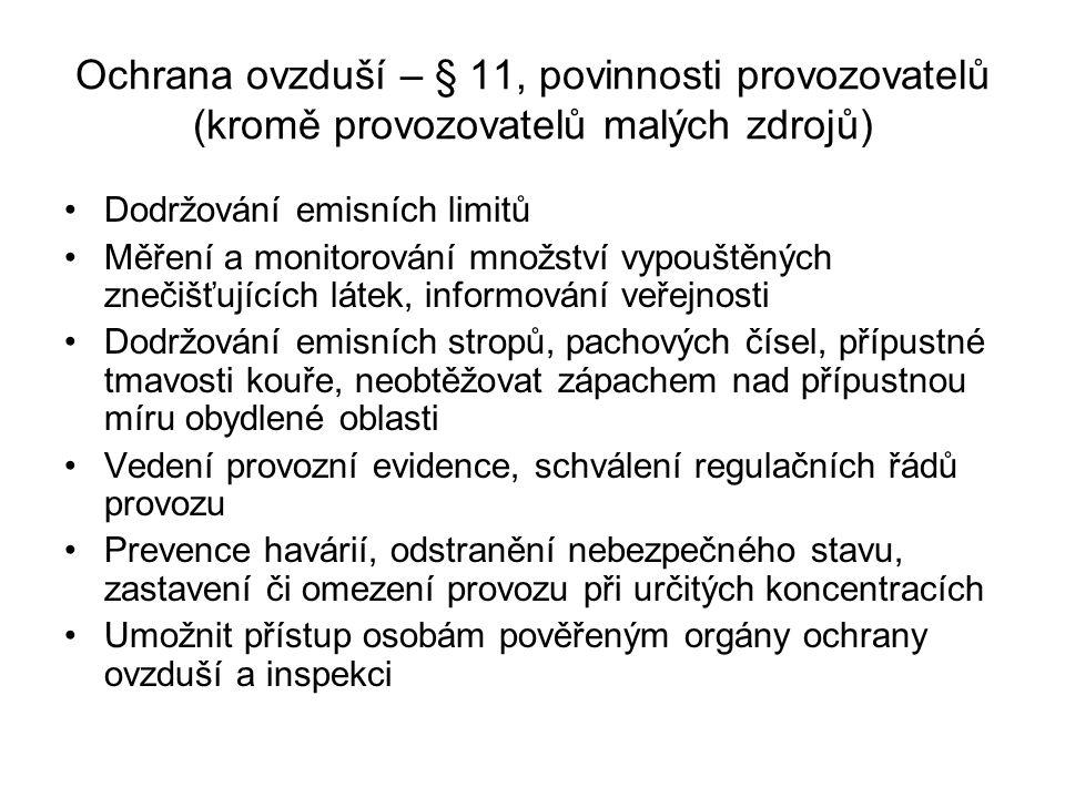 Ochrana ovzduší – § 11, povinnosti provozovatelů (kromě provozovatelů malých zdrojů)
