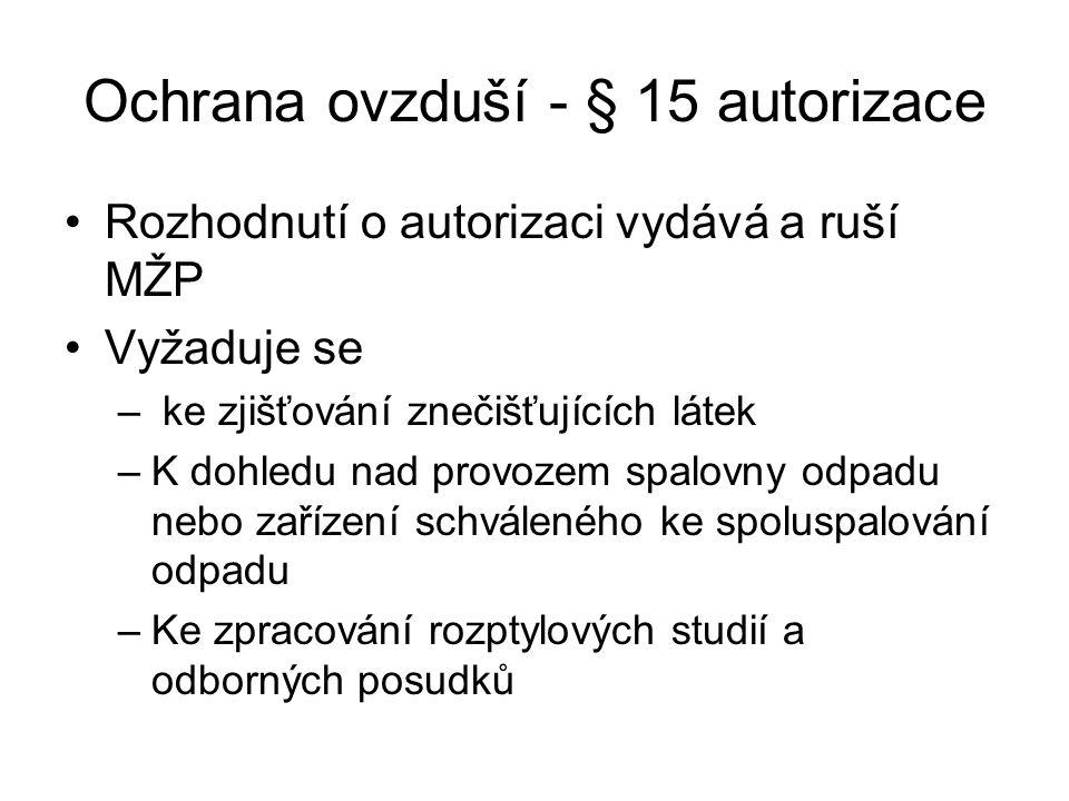 Ochrana ovzduší - § 15 autorizace