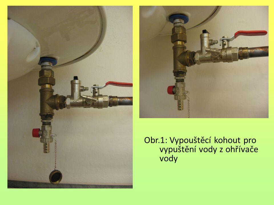 Obr.1: Vypouštěcí kohout pro vypuštění vody z ohřívače vody