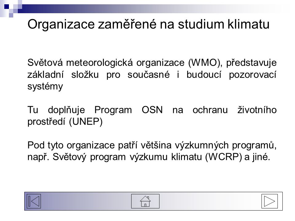 Organizace zaměřené na studium klimatu