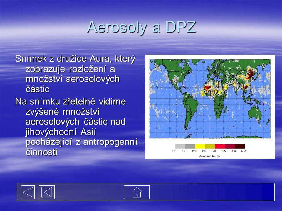 Aerosoly a DPZ Snímek z družice Aura, který zobrazuje rozložení a množství aerosolových částic.