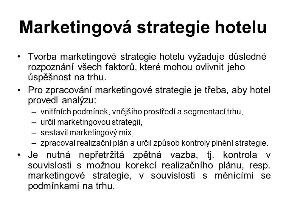 Marketingová strategie hotelu