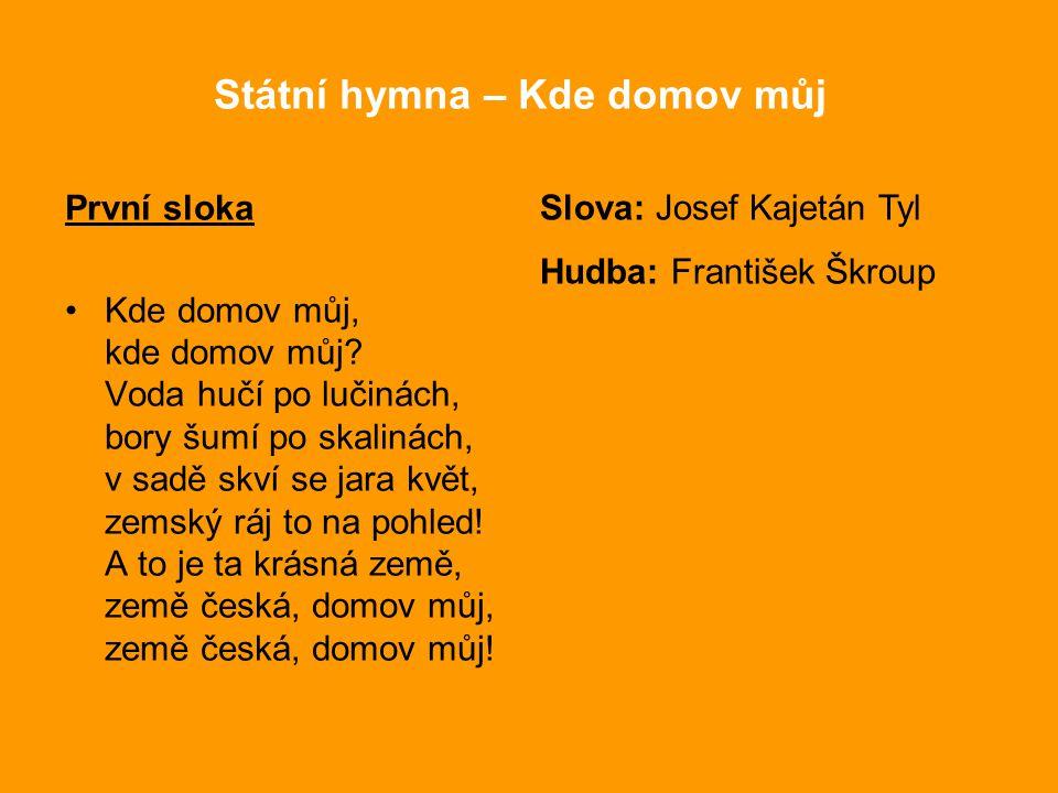 Státní hymna – Kde domov můj