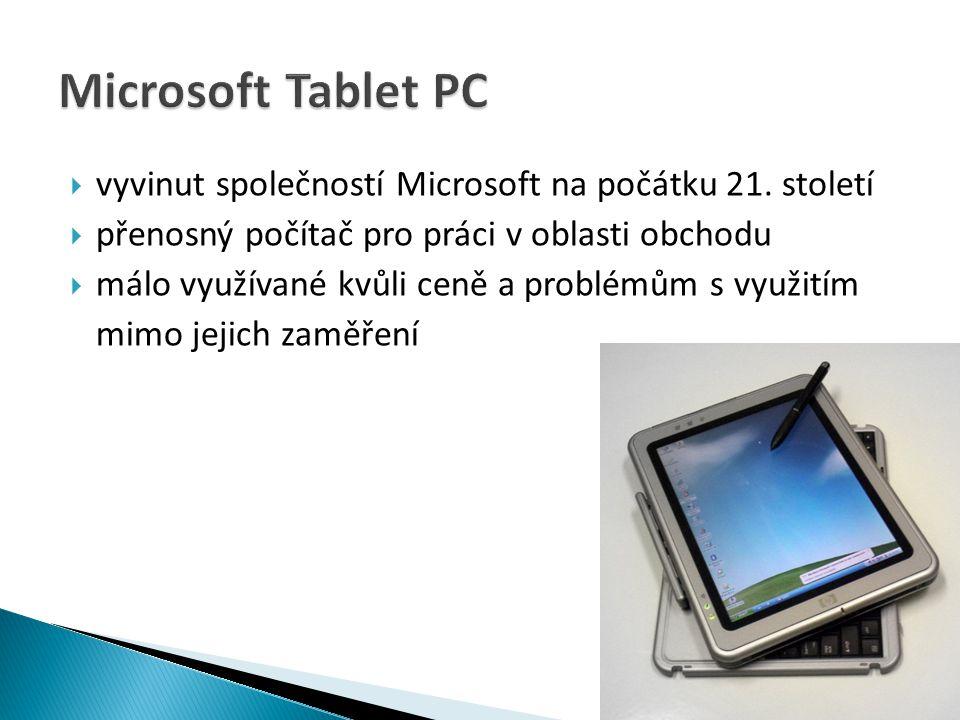 Microsoft Tablet PC vyvinut společností Microsoft na počátku 21. století. přenosný počítač pro práci v oblasti obchodu.