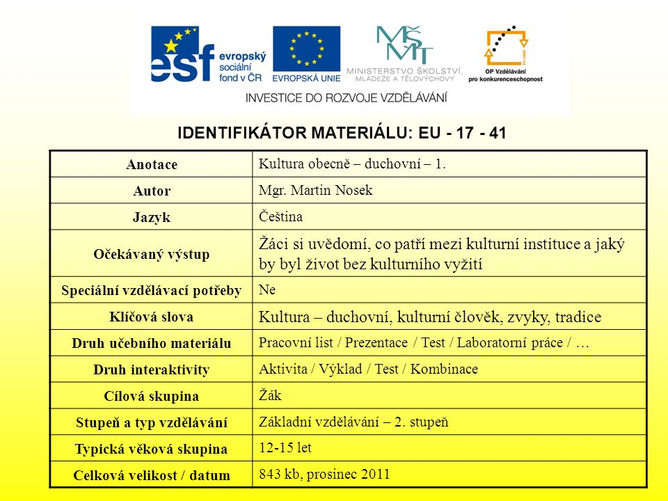 IDENTIFIKÁTOR MATERIÁLU: EU - 17 - 41