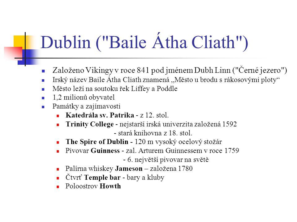 Dublin ( Baile Átha Cliath )