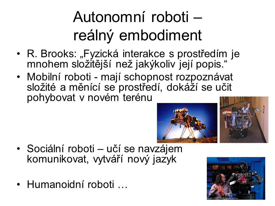 Autonomní roboti – reálný embodiment