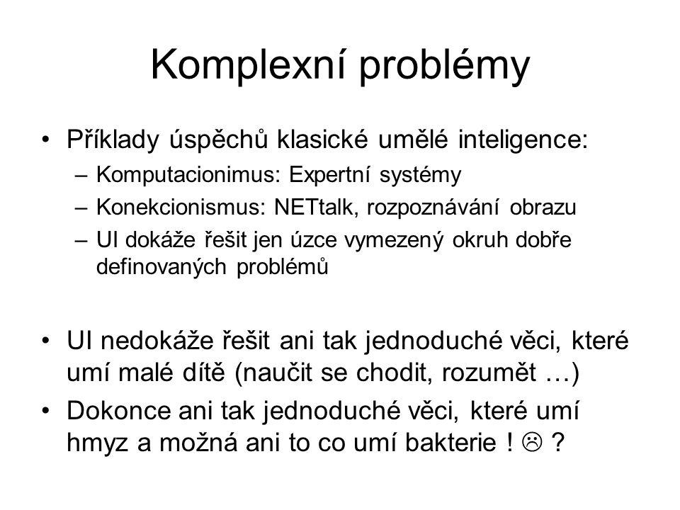 Komplexní problémy Příklady úspěchů klasické umělé inteligence: