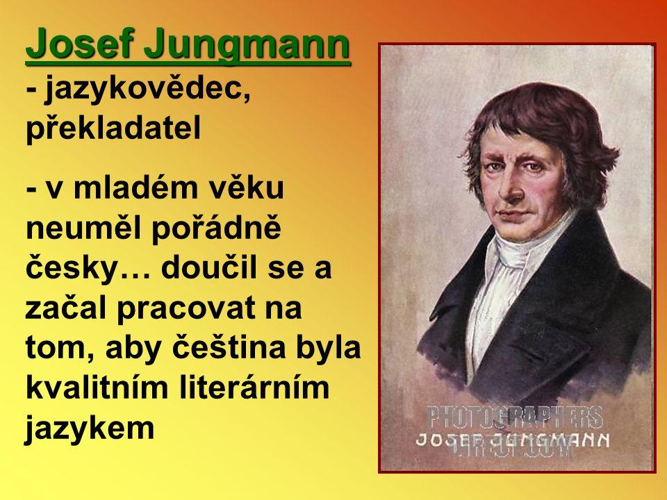 Josef Jungmann - jazykovědec, překladatel