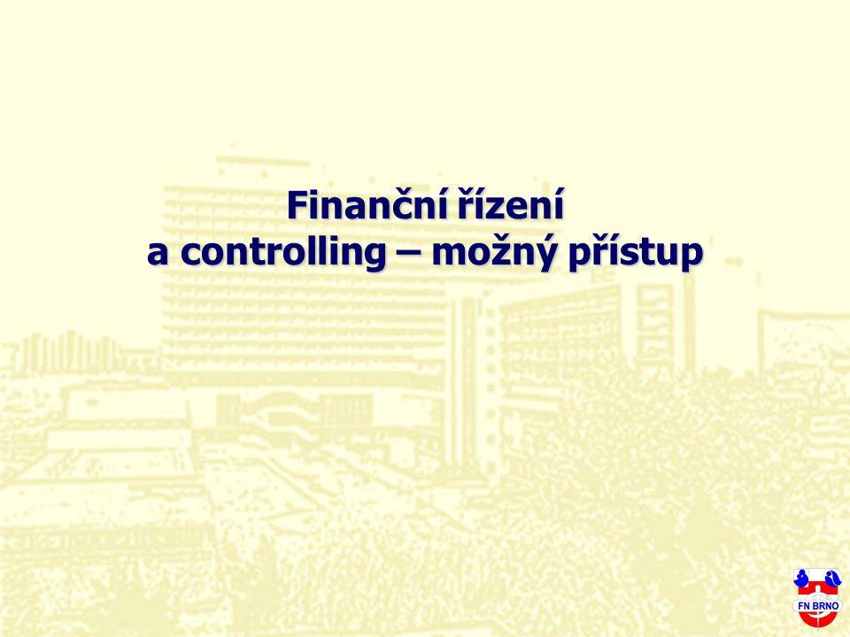 Finanční řízení a controlling – možný přístup