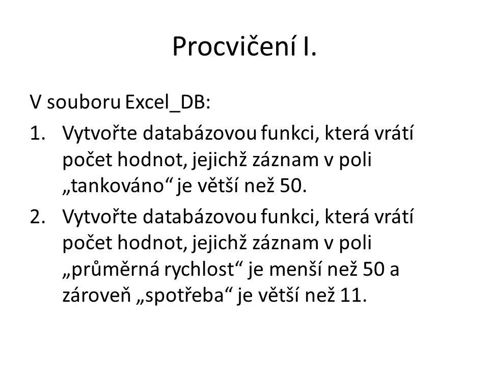 Procvičení I. V souboru Excel_DB: