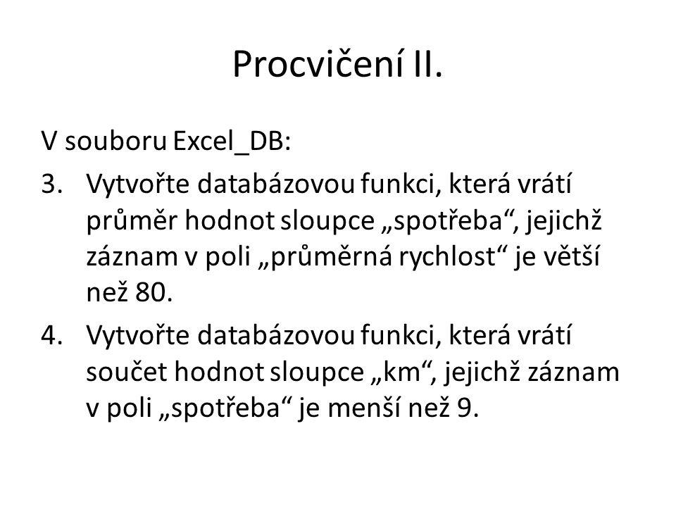 Procvičení II. V souboru Excel_DB: