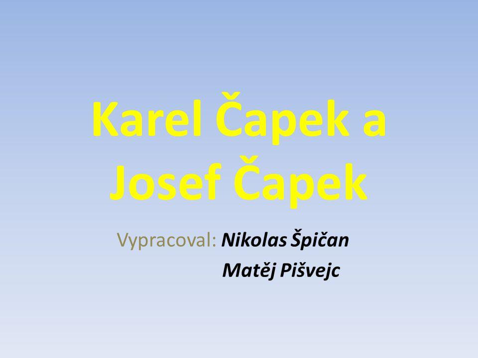 Karel Čapek a Josef Čapek