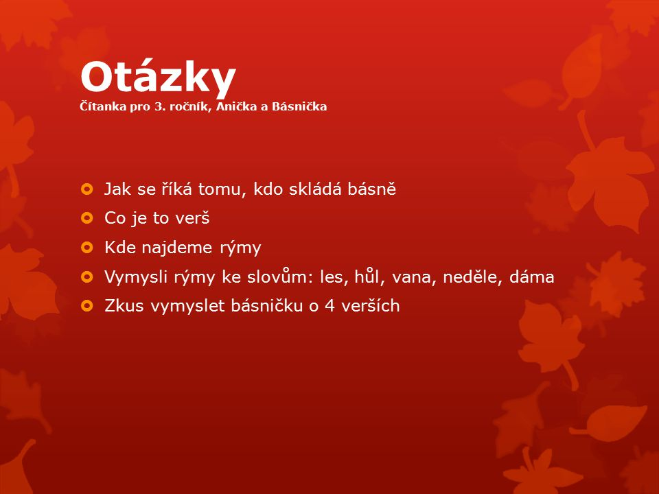 Otázky Čítanka pro 3. ročník, Anička a Básnička