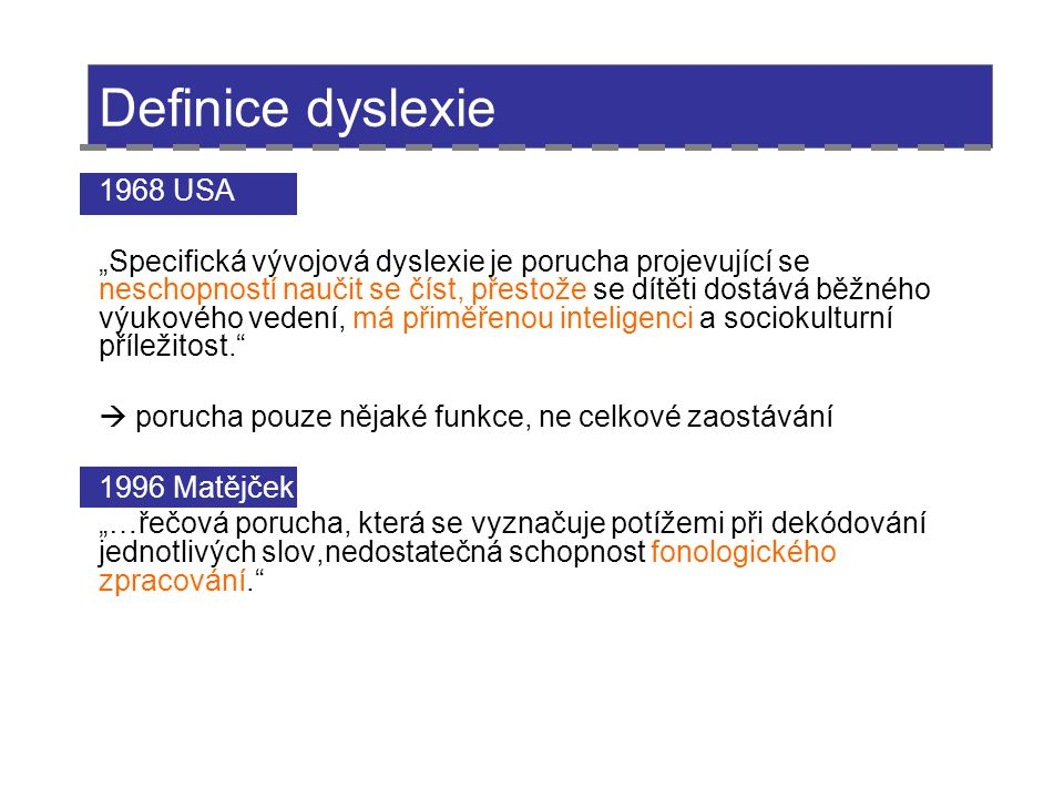 Definice dyslexie 1968 USA.