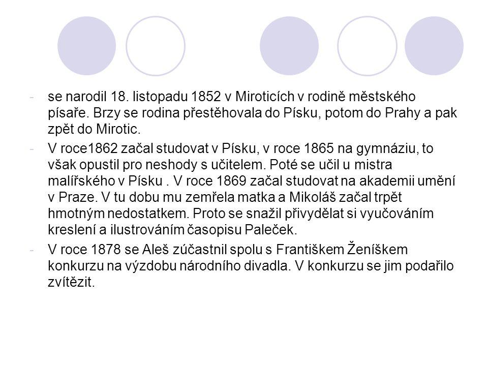 se narodil 18. listopadu 1852 v Miroticích v rodině městského písaře