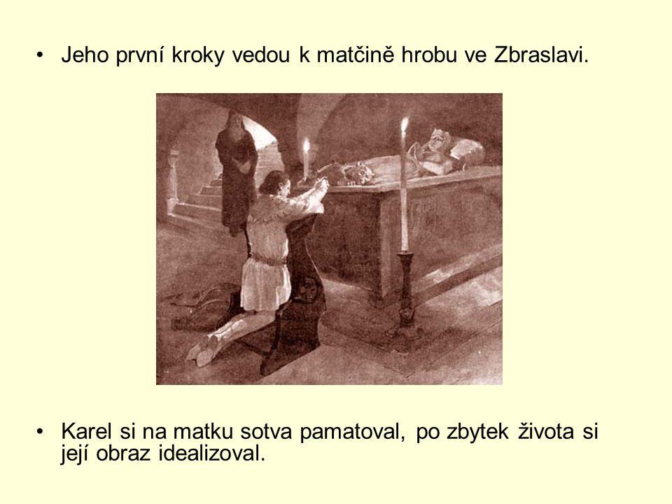 Jeho první kroky vedou k matčině hrobu ve Zbraslavi.