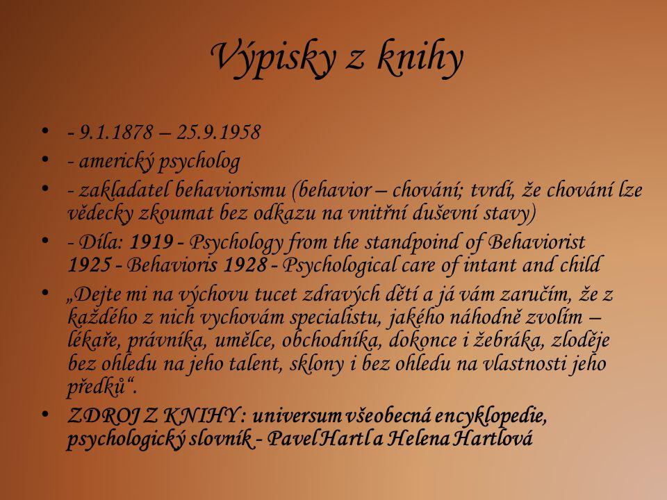 Výpisky z knihy - 9.1.1878 – 25.9.1958 - americký psycholog