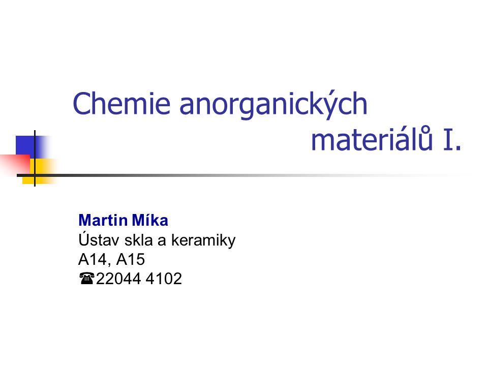 Chemie anorganických materiálů I.