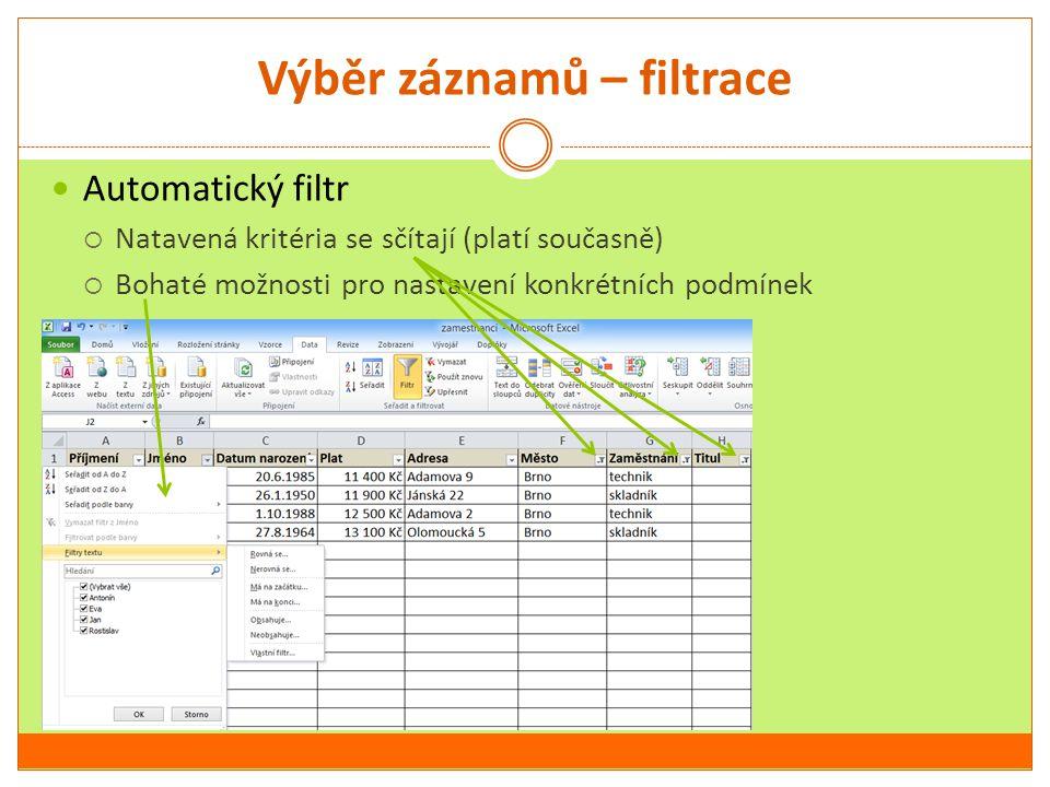 Výběr záznamů – filtrace