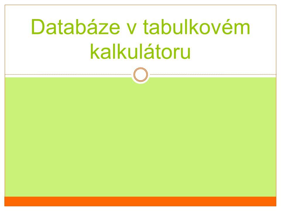 Databáze v tabulkovém kalkulátoru