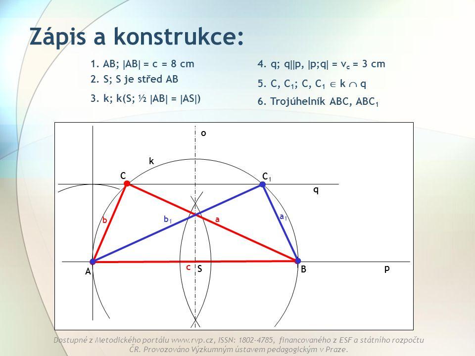 Zápis a konstrukce: 1. AB; AB = c = 8 cm