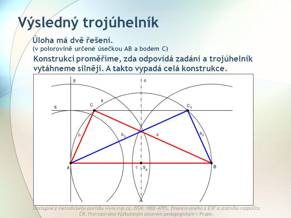 Výsledný trojúhelník Úloha má dvě řešení. (v polorovině určené úsečkou AB a bodem C)